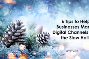 6 Tips to Help B2B Businesses Manage Digital Channels over the Holiday Period